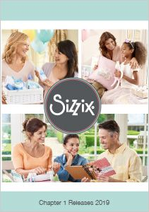 SIZZIX CHAPTER 1 2018